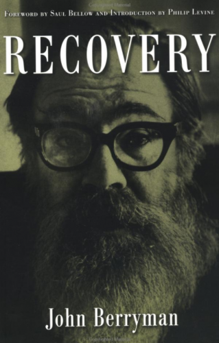 Lost Found On John Berrymans Recovery Tin House
