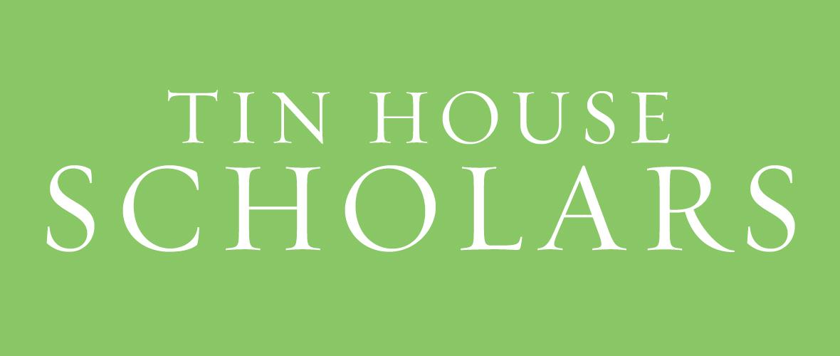 Tin house scholars tin house tin house scholars fandeluxe Choice Image
