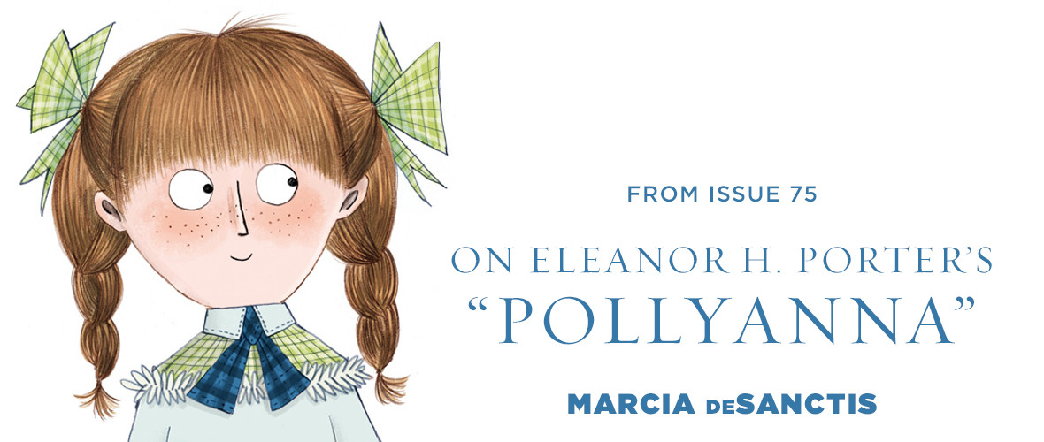 On Eleanor H  Porter's Pollyanna | Tin House