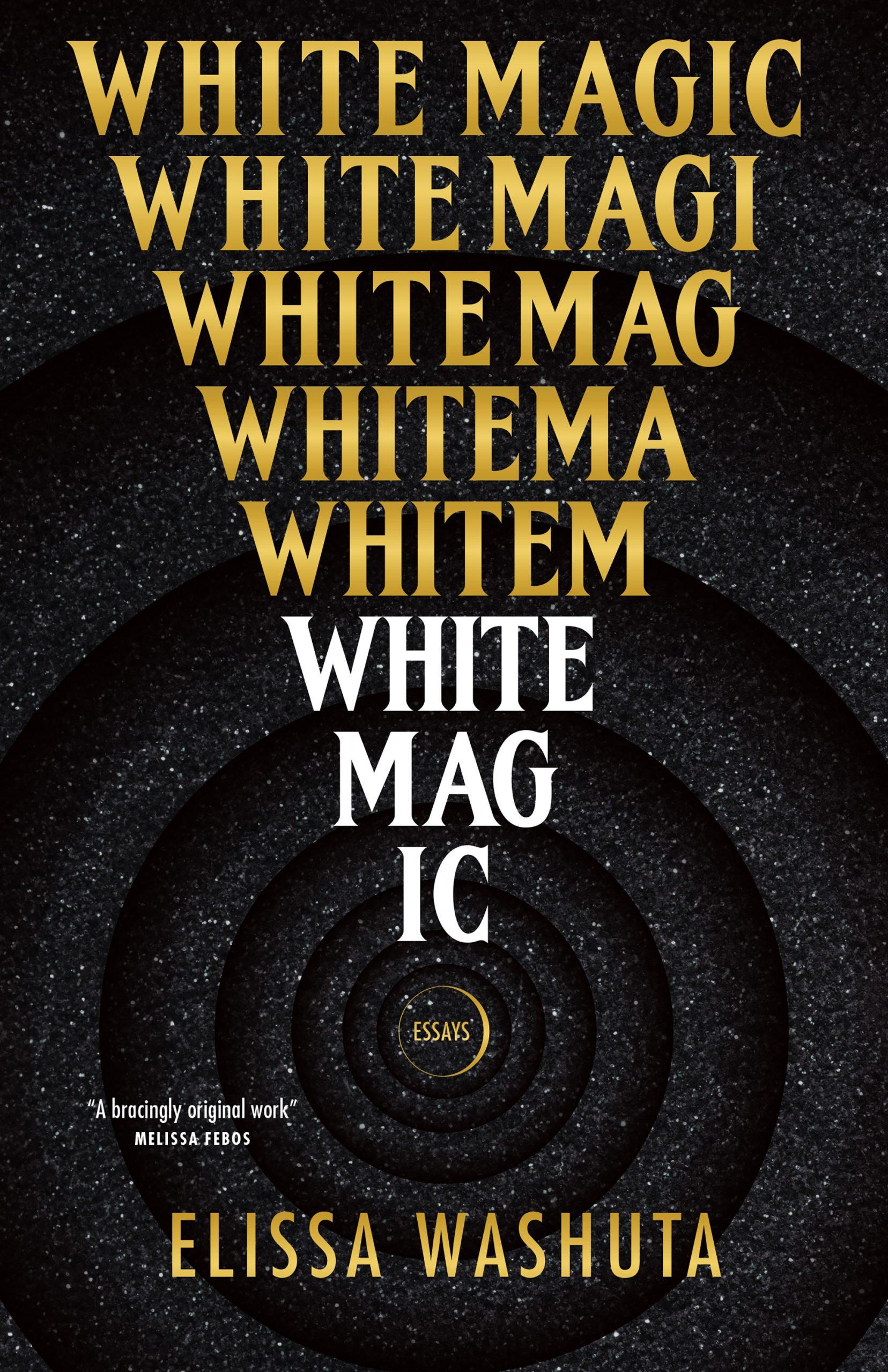Book cover for White Magic.