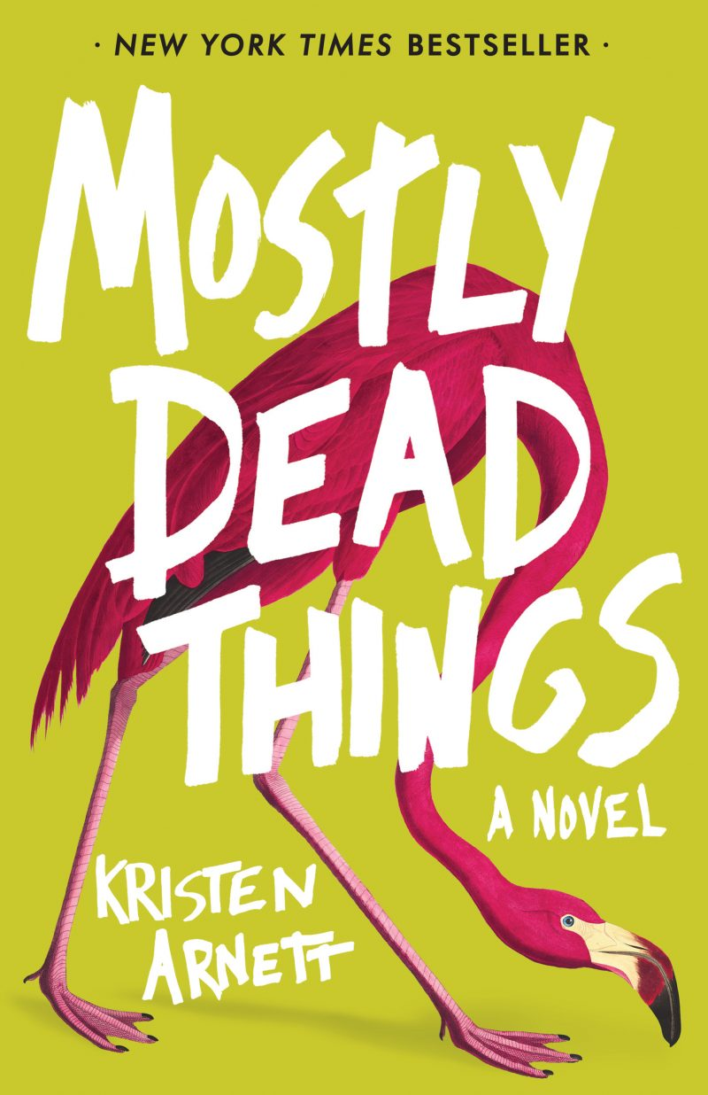 Image result for kristen arnett mostly dead things