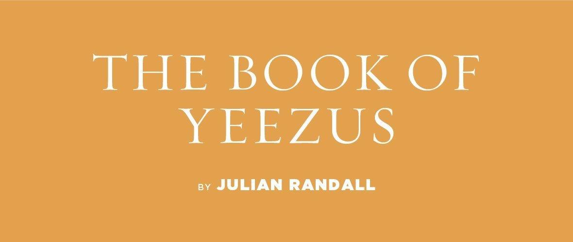 The Book of Yeezus | Tin House