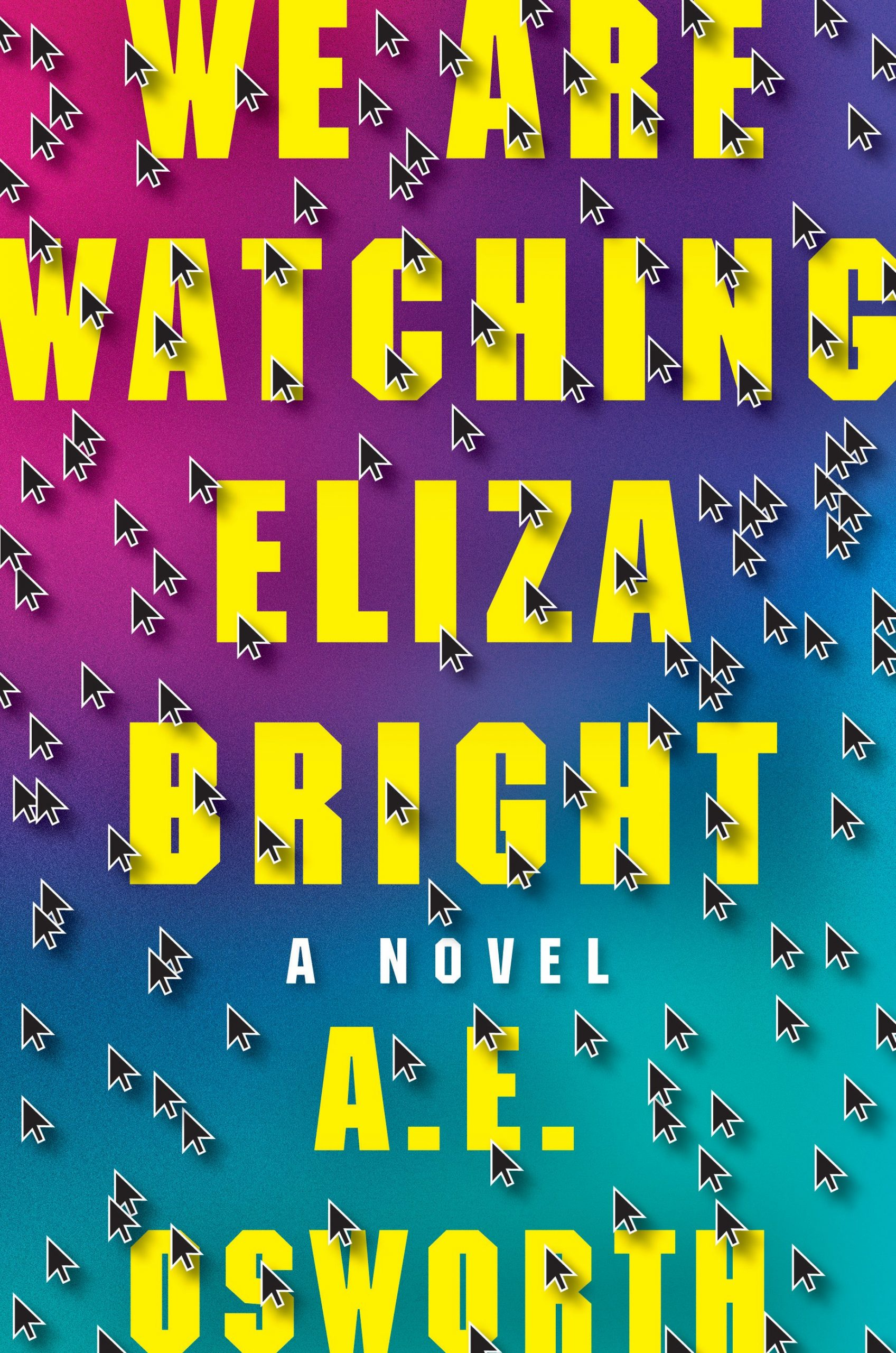 We Are Watching Eliza Bright  book cover.